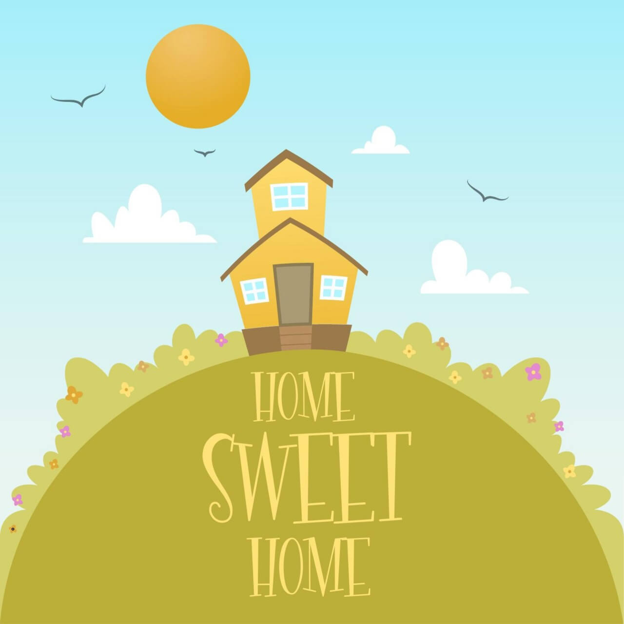 "Free vector ""Home Sweet Home"""