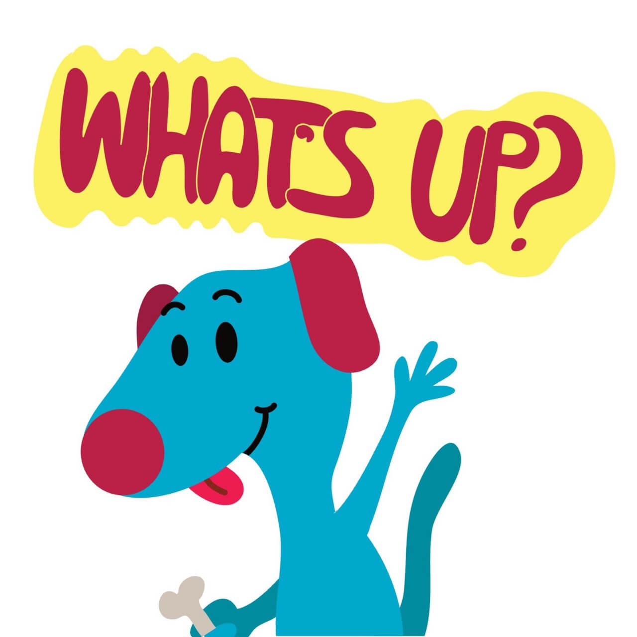 "Free vector ""Dog Says What's up?"""