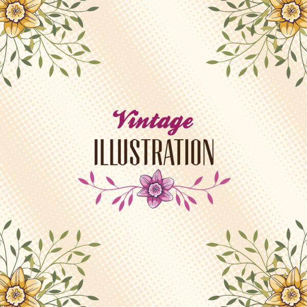 Vintage illustration with flowers and typography vector